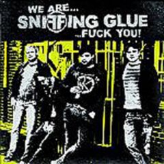 Sniffing Glue - We're Sniffing Glue Fuck You LP