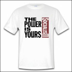The Power Is Yours - Shirt