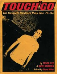Touch And Go. The Complete Hardcore Punk Zine Buch
