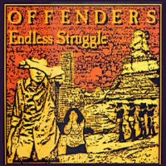 Offenders - Endless Struggle LP