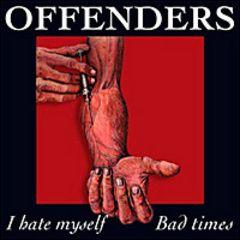 Offenders - I Hate Myself 7