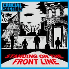 Crucial Section - Standing On The Front Line LP