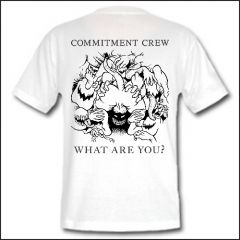 Commitment Crew - What Are You? Shirt