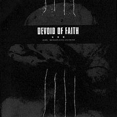 Devoid Of Faith - Slow Motion Enslavement 7