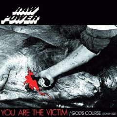 Raw Power - You Are The Victim/ God's Course CD
