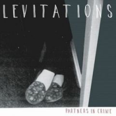 Levitations - Partners In Crime 7