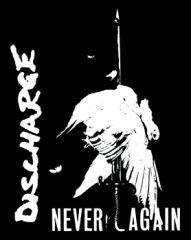Discharge - Never Again Aufnäher