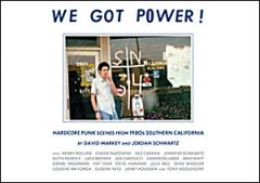 We Got Power. Hardcore Punk Scenes from 1980s Buch