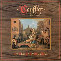 Conflict - Its Time To See Whos Who LP