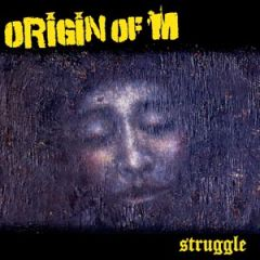 Origin Of M - Struggle LP
