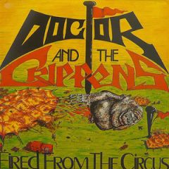 Doctor And The Crippens - Fired From The Circus 2xLP+CD
