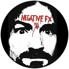 Negative FX - Charles Manson Button