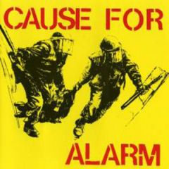 Cause For Alarm - s/t 7""