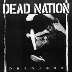 Dead Nation - Painless 7""