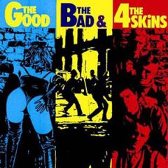 4 Skins - The Good, The Bad & The 4-Skins LP