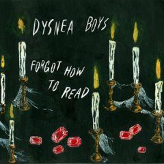Dysnea Boys - Forgot How To Read LP