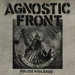 Agnostic Front - Police Violence 7