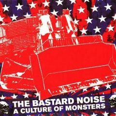 Bastard Noise - A Culture Of Monsters LP