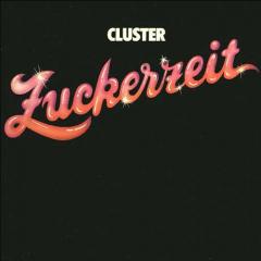 Cluster - Zuckerzeit LP