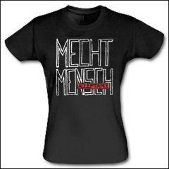 Mecht Mensch - Acceptance Girlie Shirt