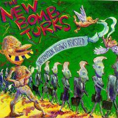 New Bomb Turks - Information Highway Revisited LP
