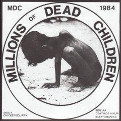 MDC - Millions Of Dead Children 7