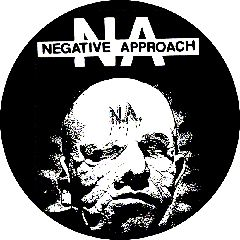 Negative Approach - Face Button