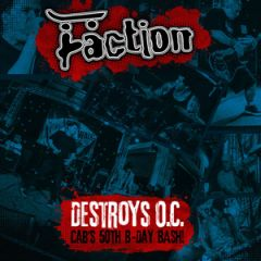 Faction - Destroys O.C. Cab's fiftys Birthday Bash LP