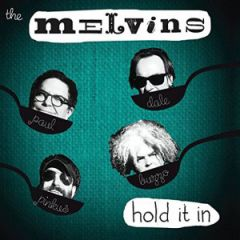 Melvins - Hold It In LP