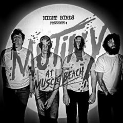 Night Birds - Mutiny At The Music Beach LP