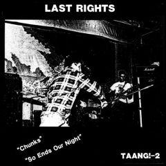 Last Rights - Chunks 7