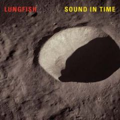 Lungfish - Sound In Time LP