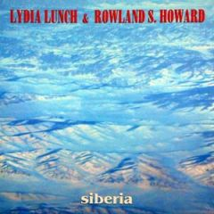 Lydia Lunch/ Rowland S. Howard - Siberia LP
