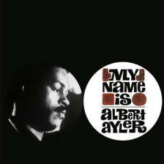Albert Ayler - My Name Is Albert Ayler LP