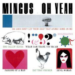 Mingus - Oh Yeah LP
