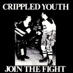 Crippled Youth - Join The Fight 7