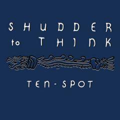 Shudder To Think - Ten Spot LP