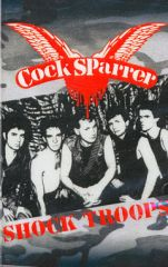 Cock Sparrer - Shock Troops Tape