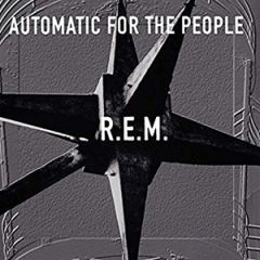 R.E.M. - Automatic For The People LP (25th Anniversary)