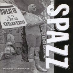 Spazz - Sweatin' To The Oldies 2xLP