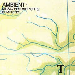 Brian Eno - Ambient 1, Music For Airports LP
