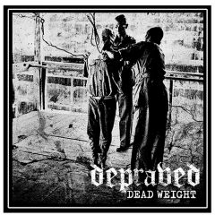 Depraved - Dead Weight LP