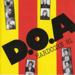 D.O.A. - Hardcore 81 LP