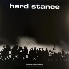 Hard Stance - Foundation: The Discography LP