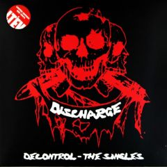 Discharge - Decontrol. The Singles 2xLP