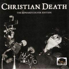 Christian Death - The Edward Colver Eidtion 7