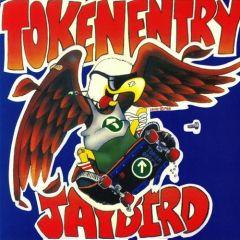 Token Entry - Jaybird LP