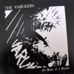 Varukers - No Hope For A Future 7