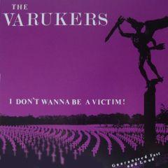 Varukers - I Don't Wanna Be A Victim 7
