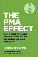 John Joseph - The PMA Effect Buch